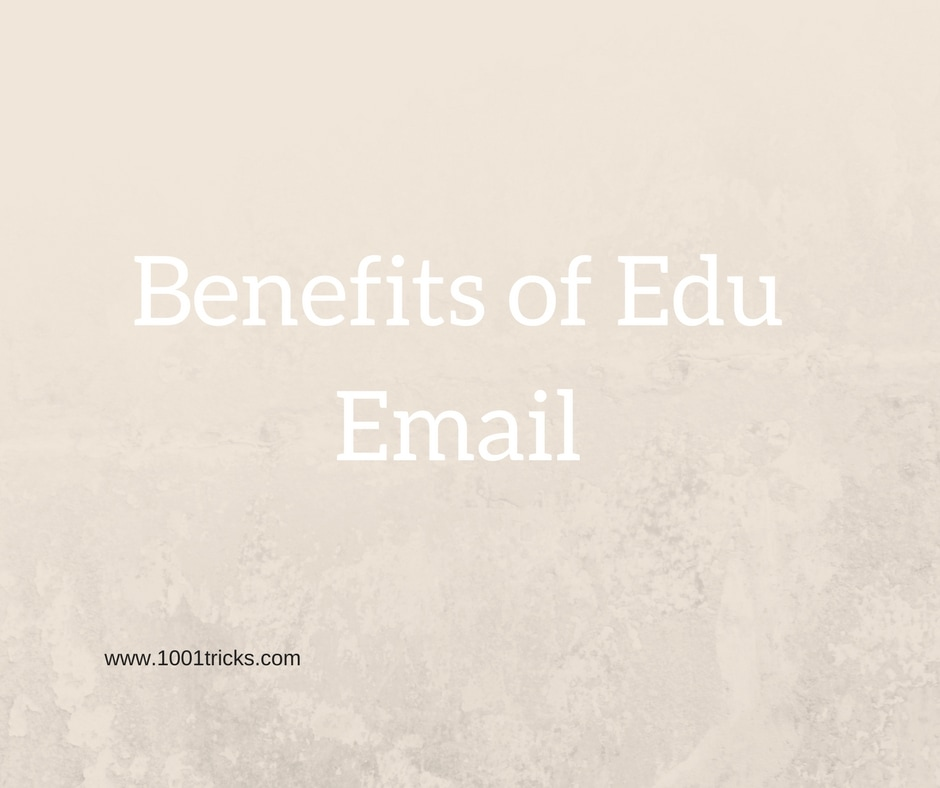 How to Get a Free  EDU Email Address [Updated 2019] - 1001 Tricks